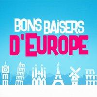Bons Baisers d'Europe