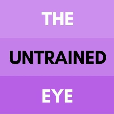 The Untrained Eye