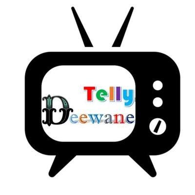 Telly Deewane