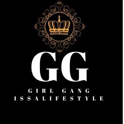 Girl Gang Lifestyle