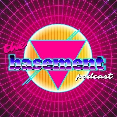 🕹The Basement Podcast