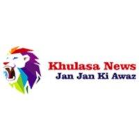 Khulasa News