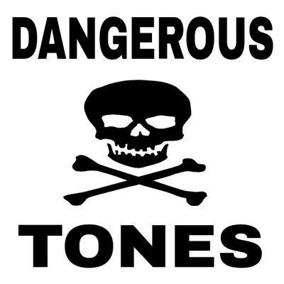 @DangerousTones