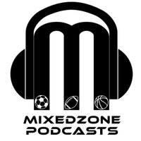 Mixed Zone Podcasts