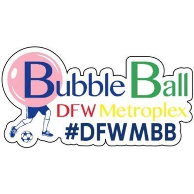 DFW Metroplex Bubble Ball