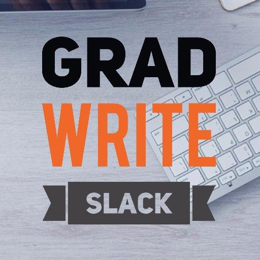 Grad Write Slack