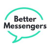 Better Messengers for Health