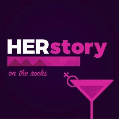 HERstory on the rocks