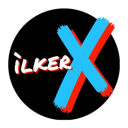 ilkerxxx