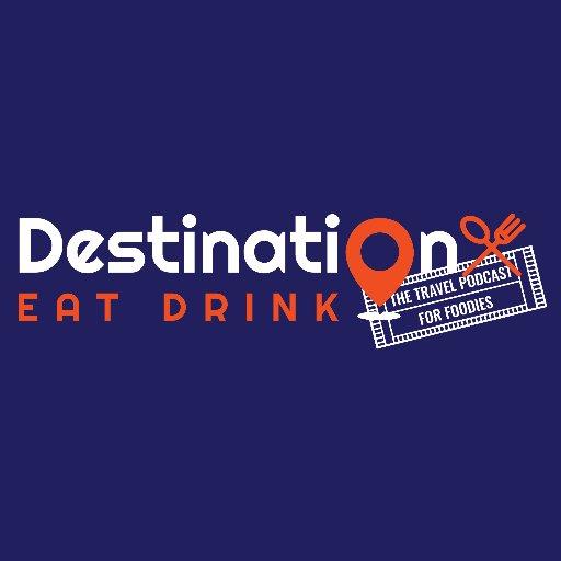 Destination Eat Drink