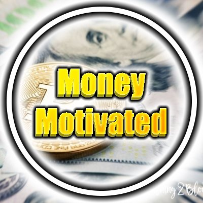 Money Motivated (@AHelpinghand153) | Twitter