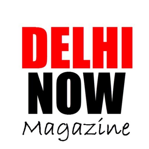 DELHI NOW MAGAZINE