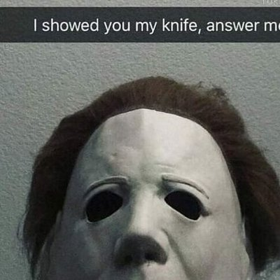 Daddy Michael Myers On Twitter When You Die Memes Michaelmyers Daddymichaelmyers Daddymyers Myersmemes