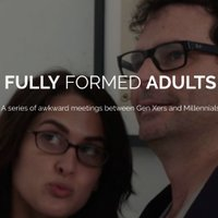Fully Formed Adults Show