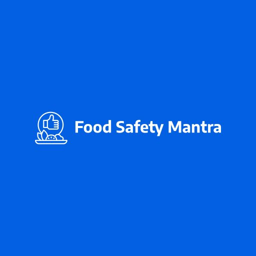 Food Safety Mantra