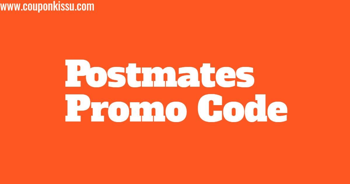 postmates promo code for existing users may 2019