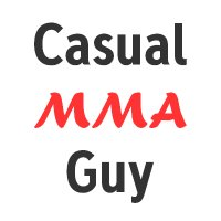 Casual MMA Guy