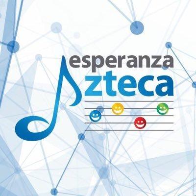 @EsperanzaAzteca