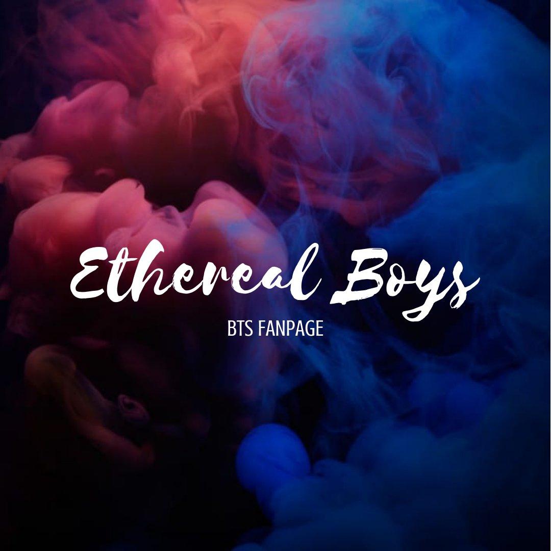 Ethereal Boys  📰  🗳  📝