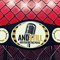 AND STILL MMA