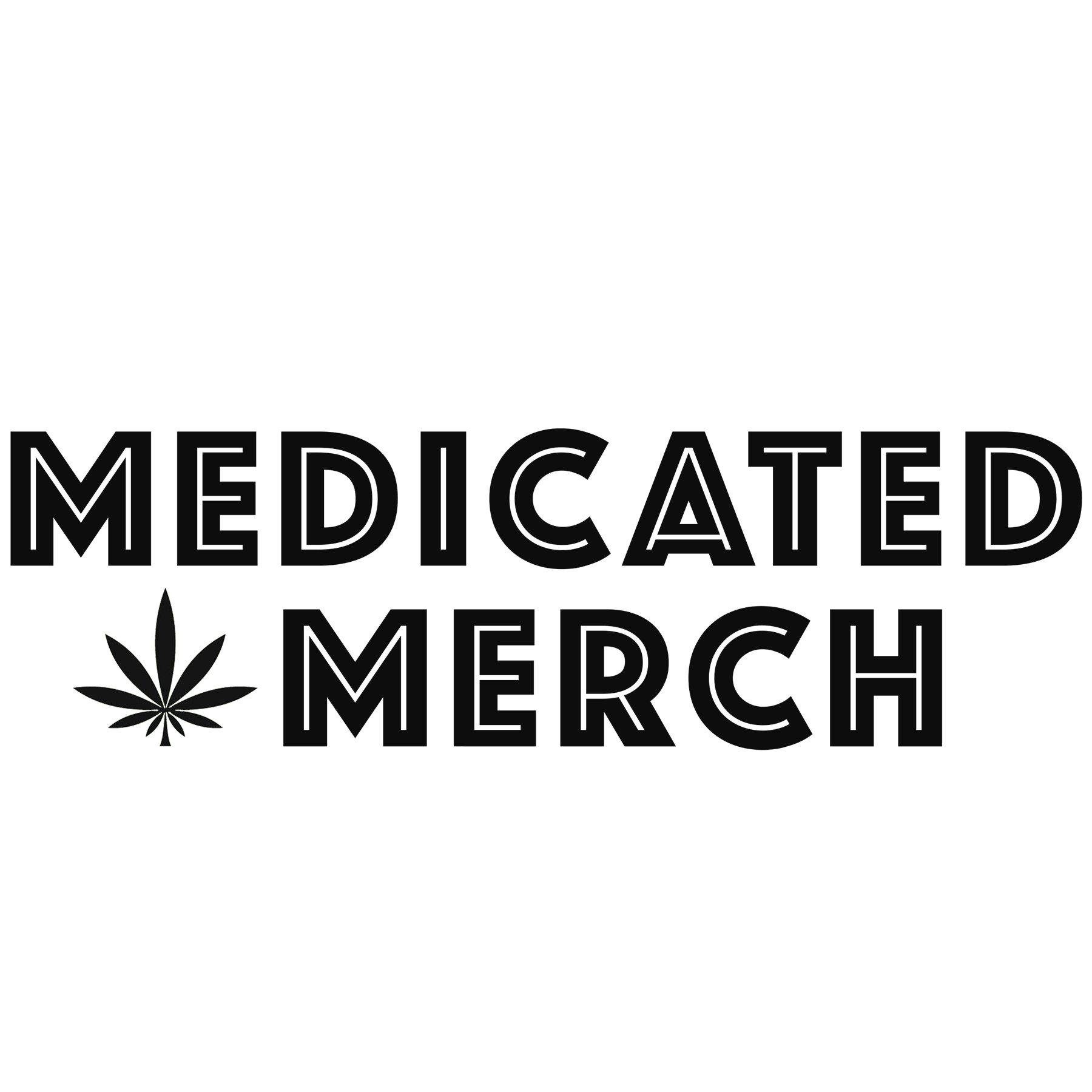 Medicated Merch