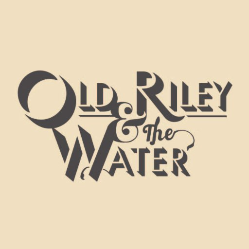Old Riley & The Water