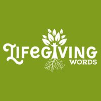 Life Giving Words