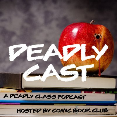 Deadly Cast: A Deadly Class Podcast (@CastDeadly) Twitter profile photo
