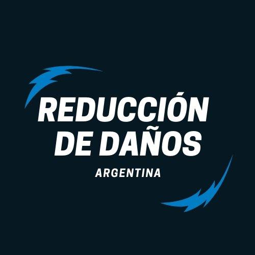 Reducción de Daños - Argentina #ReducciónDeDaños