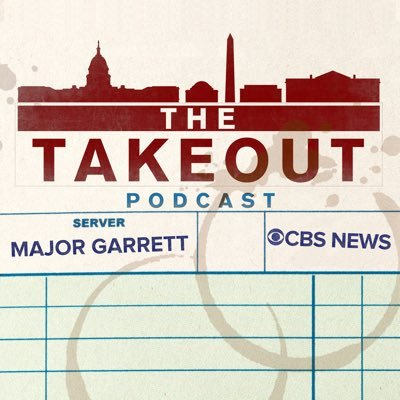 The Takeout w/ Major Garrett