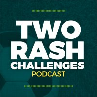 Two Rash Challenges Podcast