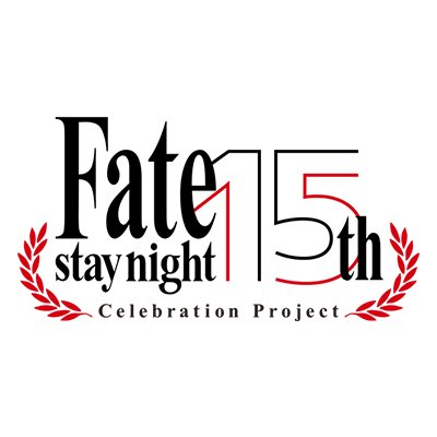 Fate/stay night 15th Celebration Project @fate15th