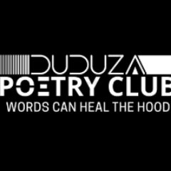 Duduza poetry club on Twitter: