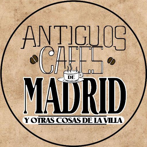 Antiguos Cafés de Madrid