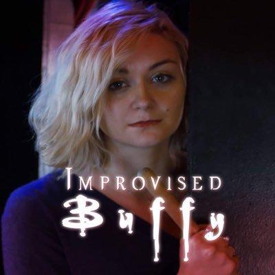 Improvised Buffy