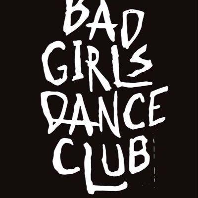 BAD  GIRLS  DANCE  CLUB