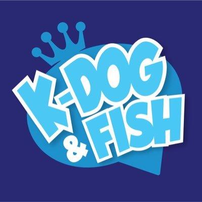 K-Dog & Fish