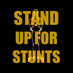 Stand UP for Stunts