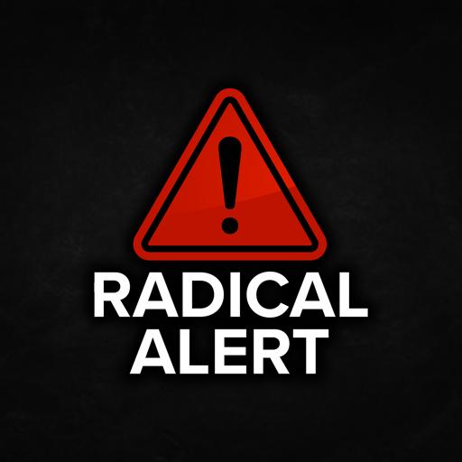 Radical Alert