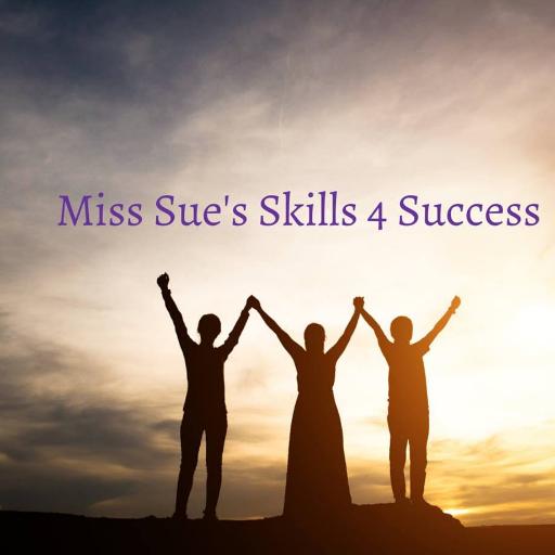 Miss Sue's Skills 4 Success