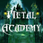 The Metal Academy