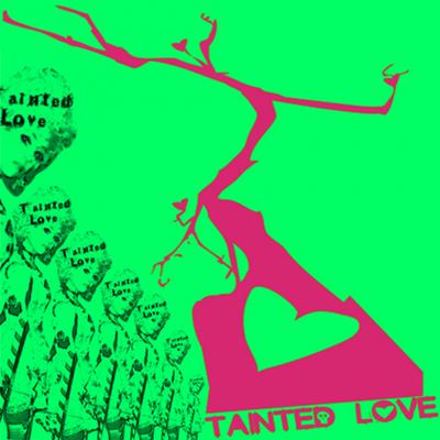 tainted love deutsch