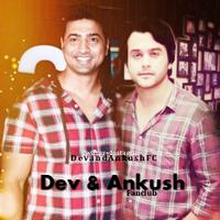 Dev & Ankush FanClub