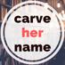@CarveHerName