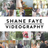 Shane Faye Videography