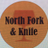 North Fork & Knife