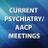 Current Psychiatry/AACP Meetings