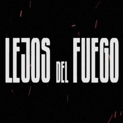 LEJOS DEL FUEGO