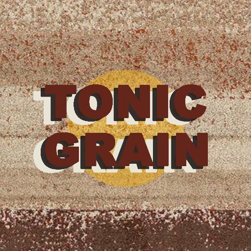 Tonic Grain
