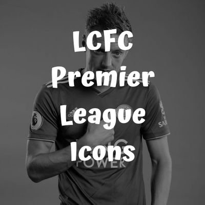 LCFC Premier League Icons on Twitter: